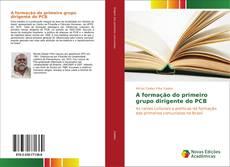 Capa do livro de A formação do primeiro grupo dirigente do PCB