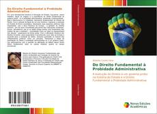 Bookcover of Do Direito Fundamental à Probidade Administrativa