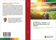 """Capa do livro de O Plástico """"Verde"""" e o Mercado Brasileiro de Etanol"""