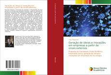 Geração de ideias e inovações em empresas a partir de sinais externos kitap kapağı