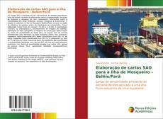 Borítókép a  Elaboração de cartas SAO para a Ilha de Mosqueiro – Belém/Pará - hoz