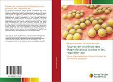 Buchcover von Fatores de virulência dos Staphylococcus aureus e seu regulador agr