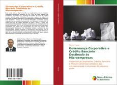 Bookcover of Governança Corporativa e Crédito Bancário Destinado às Microempresas