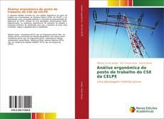 Bookcover of Análise ergonômica do posto de trabalho do CSE da CELPE