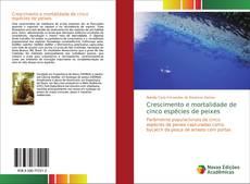 Buchcover von Crescimento e mortalidade de cinco espécies de peixes