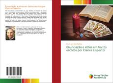 Borítókép a  Enunciação e ethos em textos escritos por Clarice Lispector - hoz