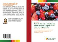 Portada del libro de Estudo da estabilidade das antocianinas e impacto da microencapsulação