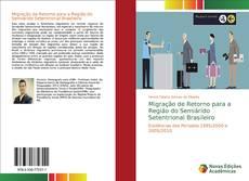 Capa do livro de Migração de Retorno para a Região do Semiárido Setentrional Brasileiro