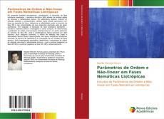 Capa do livro de Parâmetros de Ordem e Não-linear em Fases Nemáticas Liotrópicas