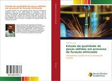 Portada del libro de Estudo da qualidade de peças obtidas em processo de furação otimizado