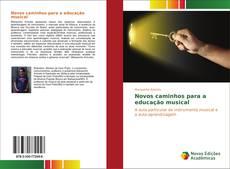 Обложка Novos caminhos para a educação musical