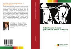 Capa do livro de Indenização do erro judiciário e prisão indevida