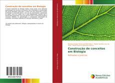 Capa do livro de Construção de conceitos em Biologia