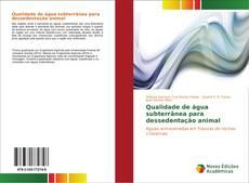 Capa do livro de Qualidade de água subterrânea para dessedentação animal