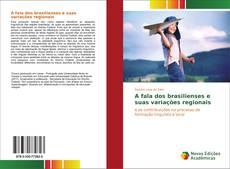 Bookcover of A fala dos brasilienses e suas variações regionais