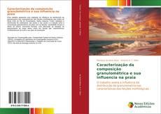 Caracterização da composição granulométrica e sua influencia na praia kitap kapağı
