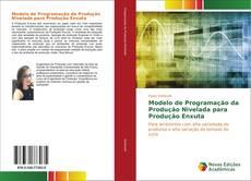 Modelo de Programação da Produção Nivelada para Produção Enxuta的封面