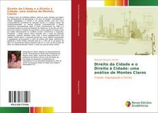 Bookcover of Direito da Cidade e o Direito à Cidade: uma análise de Montes Claros