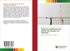 Portada del libro de Fatores preditores do efeito do ataque no voleibol