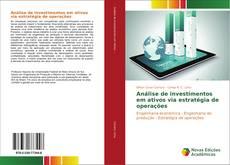 Capa do livro de Análise de investimentos em ativos via estratégia de operações