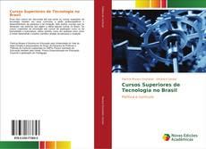 Cursos Superiores de Tecnologia no Brasil kitap kapağı