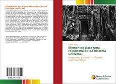 Обложка Elementos para uma reconstrução da história universal