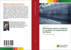 Portada del libro de Diferenças entre a retórica e a prática na implantação do Metrô