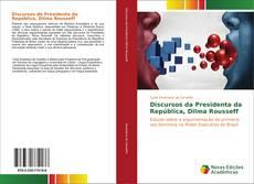 Portada del libro de Discursos da Presidenta da República, Dilma Rousseff