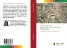 Portada del libro de Entre o Administrativo e o Pedagógico