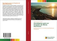 Обложка Paradigmas para os Projetos de Obras Marítimas