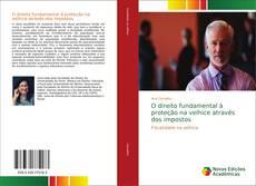 Bookcover of O direito fundamental à proteção na velhice através dos impostos