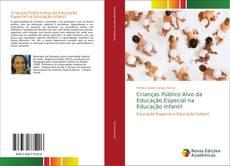 Portada del libro de Crianças Público Alvo da Educação Especial na Educação Infantil