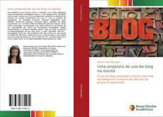 Bookcover of Uma proposta de uso do blog na escola