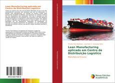 Capa do livro de Lean Manufacturing aplicado em Centro de Distribuição Logístico