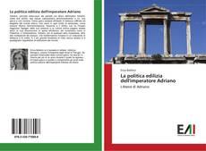 Bookcover of La politica edilizia dell'imperatore Adriano