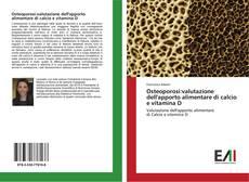 Обложка Osteoporosi:valutazione dell'apporto alimentare di calcio e vitamina D