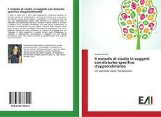 Bookcover of Il metodo di studio in soggetti con disturbo specifico d'apprendimento