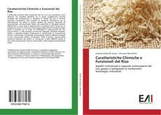 Copertina di Caratteristiche Chimiche e Funzionali del Riso