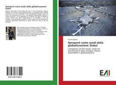 Обложка Aeroporti come snodi della globalizzazione: Dubai
