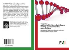 Bookcover of A CRISPR/TALEN-mediated gene editing approach for the Frataxin gene
