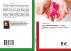 Copertina di La paziente affetta da cancro