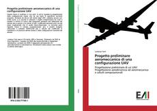 Capa do livro de Progetto preliminare aeromeccanico di una configurazione UAV