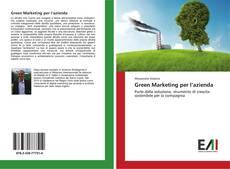 Bookcover of Green Marketing per l'azienda