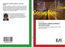 Portada del libro de Corruzione e debito pubblico: un'analisi panel