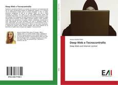 Bookcover of Deep Web e Tecnocontrollo