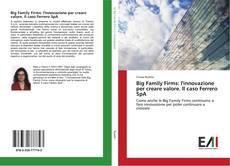 Borítókép a  Big Family Firms: l'innovazione per creare valore. Il caso Ferrero SpA - hoz