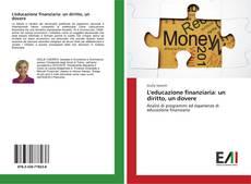 Copertina di L'educazione finanziaria: un diritto, un dovere