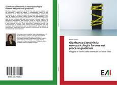 Buchcover von Gianfranco Stevanin:la neuropsicologia forense nei processi giudiziari
