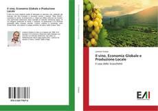 Обложка Il vino, Economia Globale e Produzione Locale