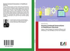 Bookcover of Human Centered Innovations in Healthcare Services